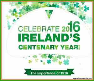 (Infographic) Celebrate 2016, Irelands Centenary Year-001