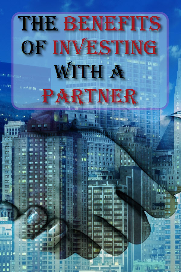 The Benefits Of Investing With A Partner