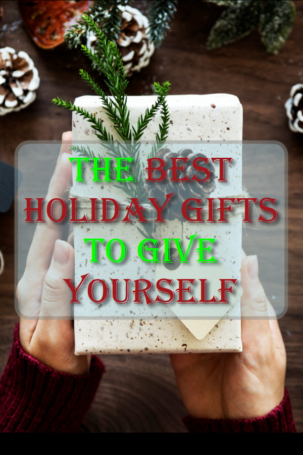The Best Holiday Gifts To Give Yourself