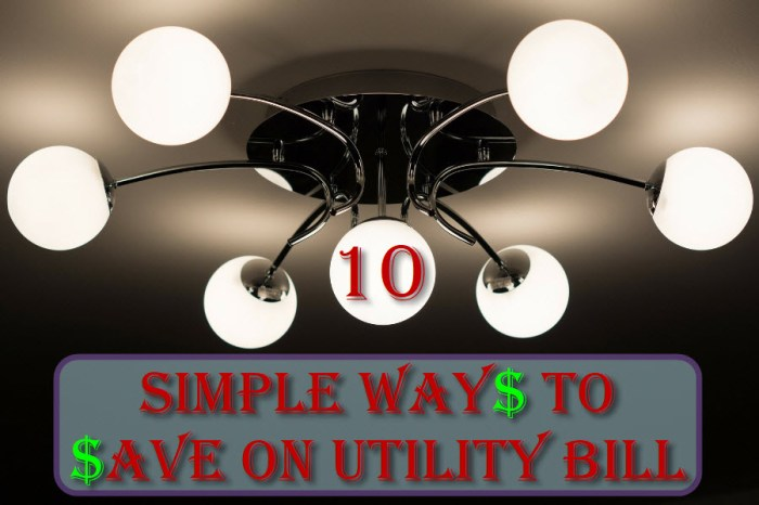 10 Simple Ways To Save On Utility Bill