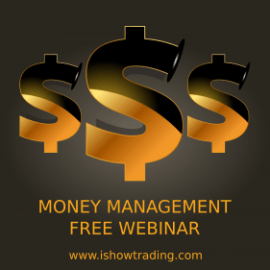 Money Management (IMPORTANT Free Webinar)