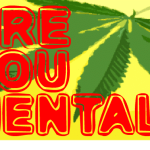 Are-You-Mental? Recreational Cannabis Users