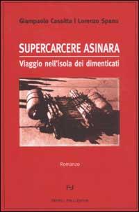 cassitta_spanu supercarcere_asinara