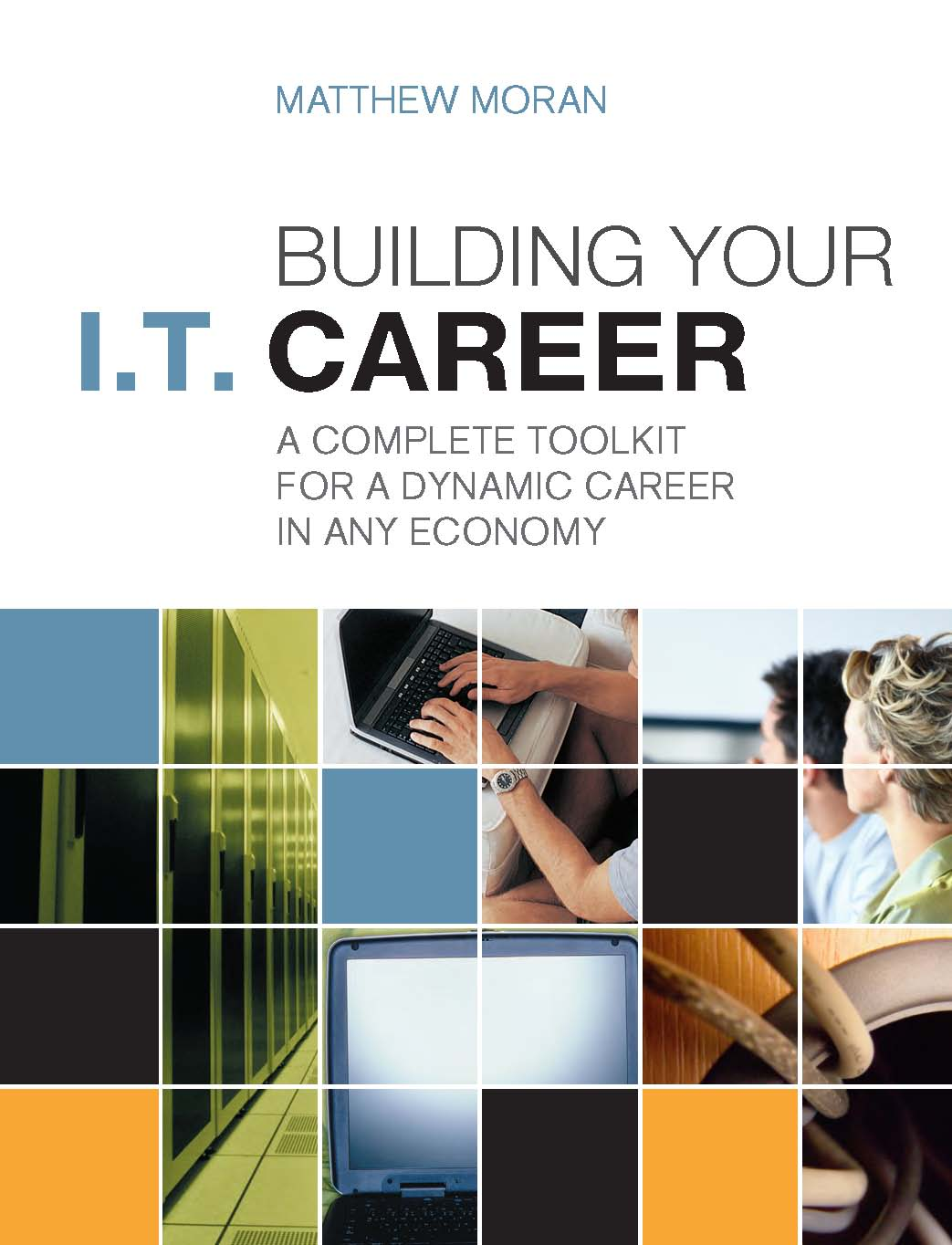 The I.T. Career Builder's Toolkit