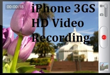 iPhone 3GS HD Video Recording