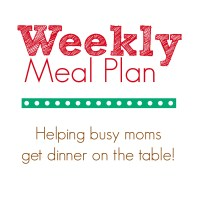 My Weekly Meal Plan of Super Easy Recipes {Week 30}