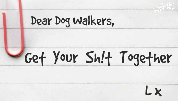 Hand written note to dog walkers
