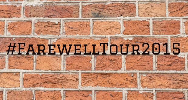 #farewelltour2015