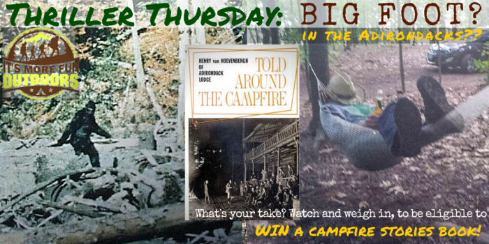 THURSDAY THRILLER TIME! A Recent Bigfoot Sighting in the Adirondacks??