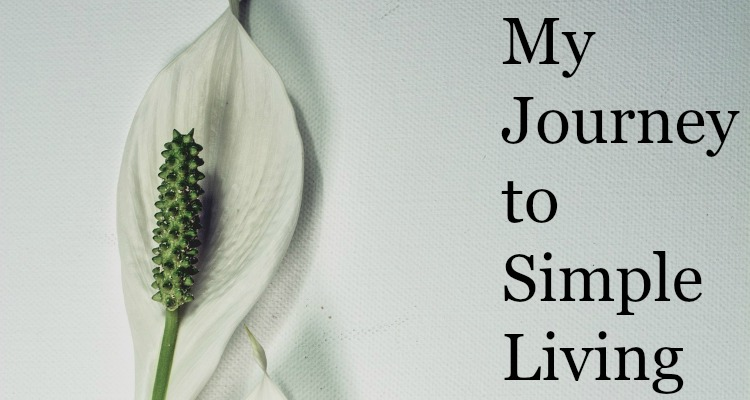 My Journey to Simple Living