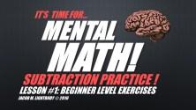 Mental Math Subtraction 1