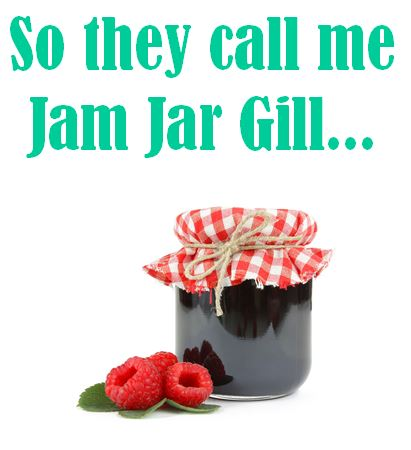 So they call me Jam Jar Gill...