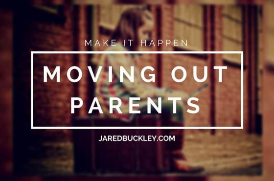 How to Successfully Guarantee Moving Out of Your Parent's House in 60 Days
