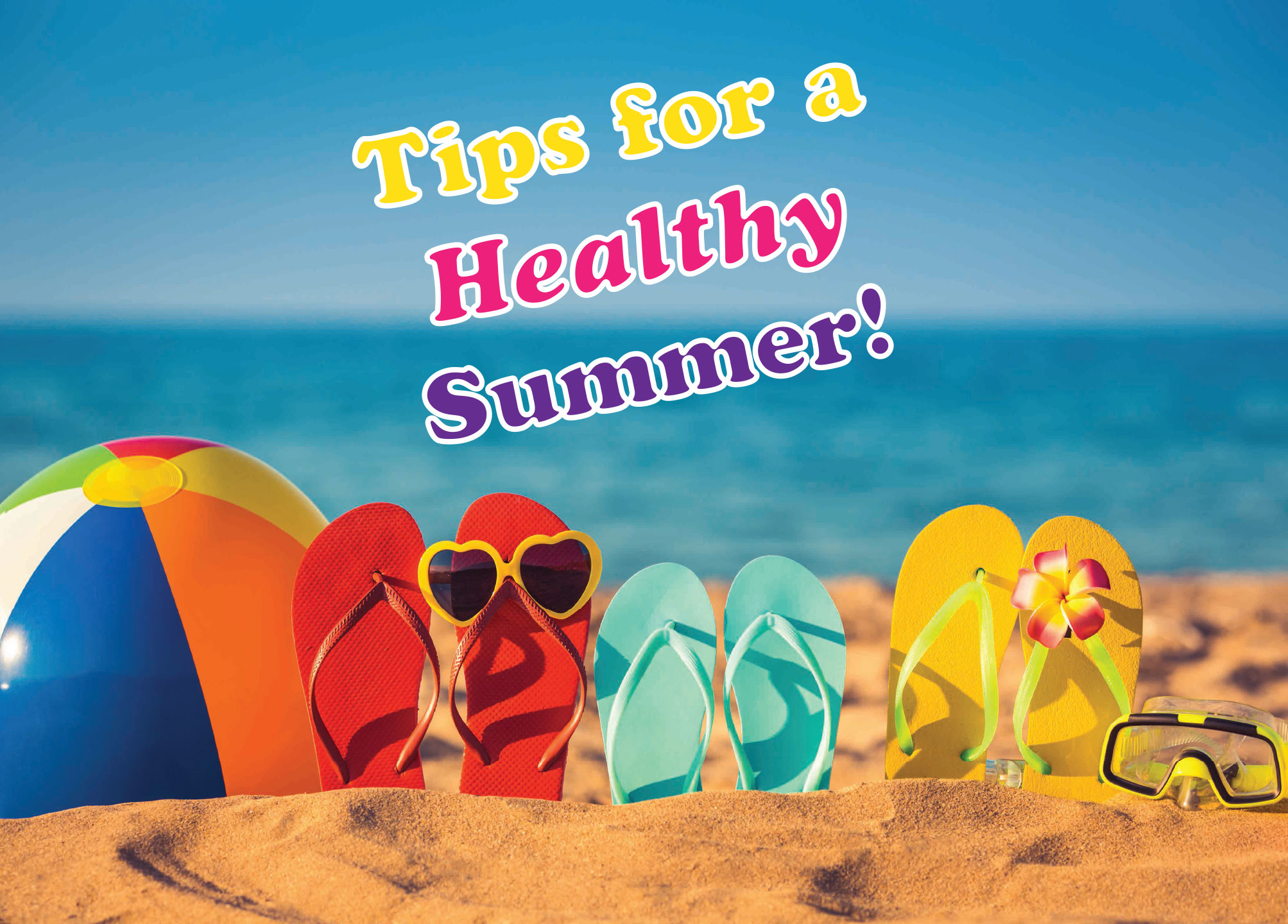 Endo Tips for a healthy Summer        Arizona Chapter Endo Tips for a healthy Summer