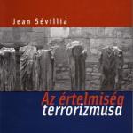 Le terrorisme intellectuel (hongrois)