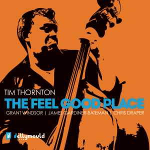 Tim Thornton - The Feel Good Place