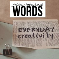 Friday Favourites: Words
