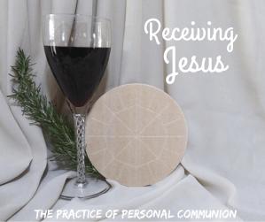 receiving jesus communion