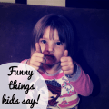 funny things kids say mom moments