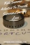 Kids Summer Activities To Prevent Summer