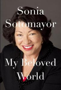 """My Beloved World"" by Sonia Sotomayor"