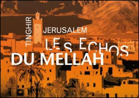 Tinghir-Jerusalem, echoes from the Mellah