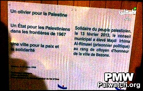 """On the left: """"An olive branch for the Palestinians (literally """"olive tree""""). A state for the Palestinians on the 1967 borders. A city for peace and solidarity."""" On the right: """"In solidarity with the Palestinian people, on February 13, 2013, the city council promoted Majdi Irhima al-Rimawi (political prisoner) to the rank of honorary citizen of the city of Bezons."""""""