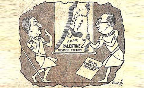 "The Peel Commission's ""two-state solution,"" 1937."