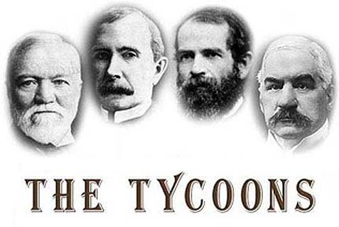 The Tycoons: How Andrew Carnegie, John D. Rockefeller, Jay Gould, and J. P. Morgan Invented the American Supereconomy.