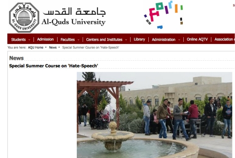 The English language version of the Al-Quds University website announces it will have a summer course on Hate Speech and Racism