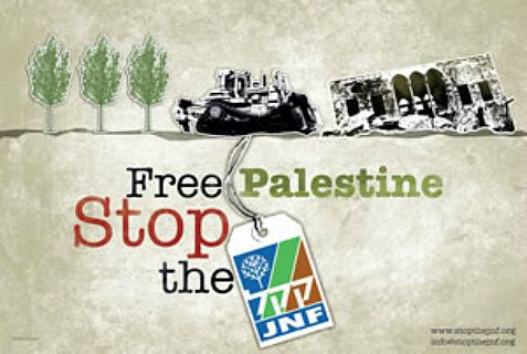 "BDS poster in a campaign that charges the Jewish National Fund  planting trees as a cover for ""ethnic cleansing."""