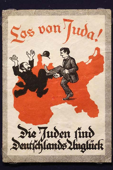 "A sticker from around 1900 reads: ""Away with Juda! - The Jews are Germany's disaster."" / Photo credit: Deutsches Historisches Museum"