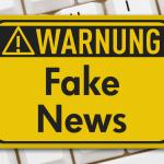 """""""Was sind """"Fake News?"""" – Teil 2: Erfundene Nachrichten nach dem Motto """"Was nicht passt, wird passend gemacht"""""""
