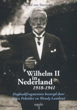 Verslag: boekpresentatie 'Wilhelm II in Nederland 1918-1941'