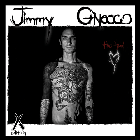 Jimmy Gnecco - The Heart (X) Edition