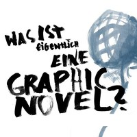 Was ist eigentlich eine Graphic Novel?