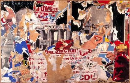 Wolf Vostell, Ihr Kandidat, 1961, Plakatabriss auf Hartfaserplatte, 160 x 200 cmLeihgabe der Bundesrepublik Deutschland – Sammlung Zeitgenössische Kunst / Haus der Geschichte© 2014 ProLitteris, Zürich; Bonn; Foto: Axel Thünker