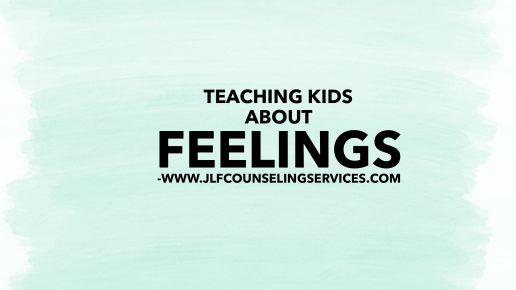 How to Teach Your Kids About Feelings