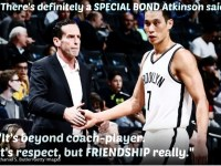 "Jeremy Lin and Kenny Atkinson: ""Special Bond of Friendship"""