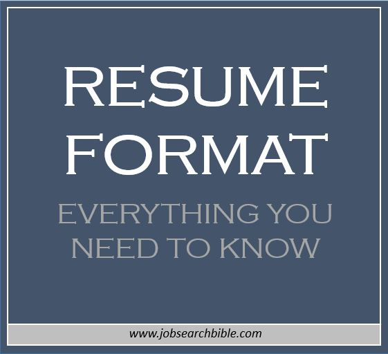 Resume Format   Everything You Need To Know