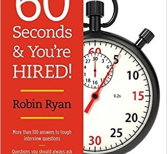 60 Seconds and You're Hired! Revised Edition
