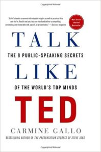 Talk Like TED - The 9 Public-Speaking Secrets of the World's Top Minds