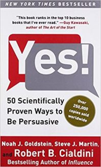 Yes! 50 Scientifically Ways to Be Persuasive