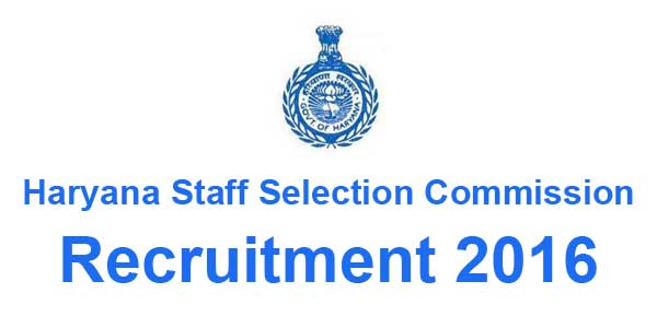 Haryana SSC Recruitment 2016: HSSC Clerk Recruitment 2016