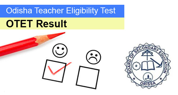 OTET Result to be published at bseodisha.nic.in
