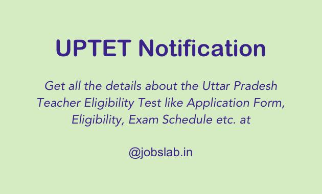UPTET 2016-2017 Notification, Online Application & Exam Date