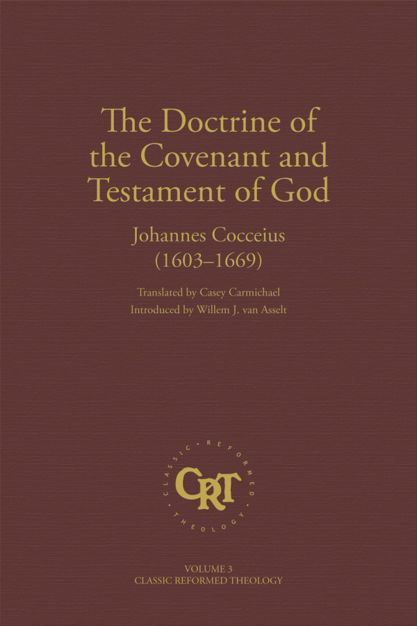 Cocceius Doctrine of the Covenant