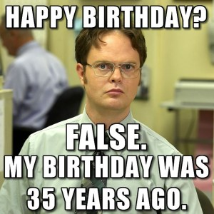 THANKS FOR THE BIRTHDAY WISHES GUYS #DwightSchrute