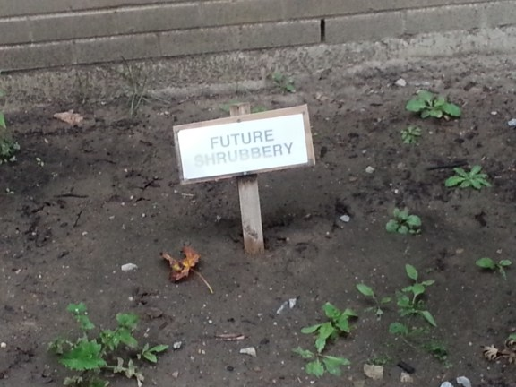 Future Shrubbery sign
