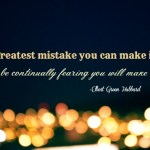 Why Fear Mistakes